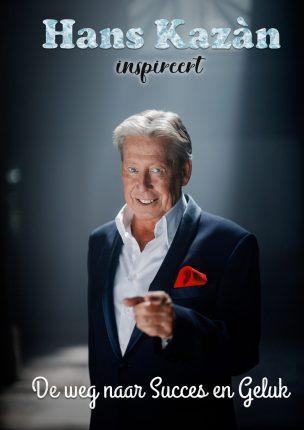 Hans Kazan - Succes en Geluk
